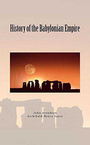 History of the Babylonian Empire by John P. Arendzen https://www.amazon.com/dp/1545478457/ref=cm_sw_r_pi_dp_x_3iC-ybH0PBDFD
