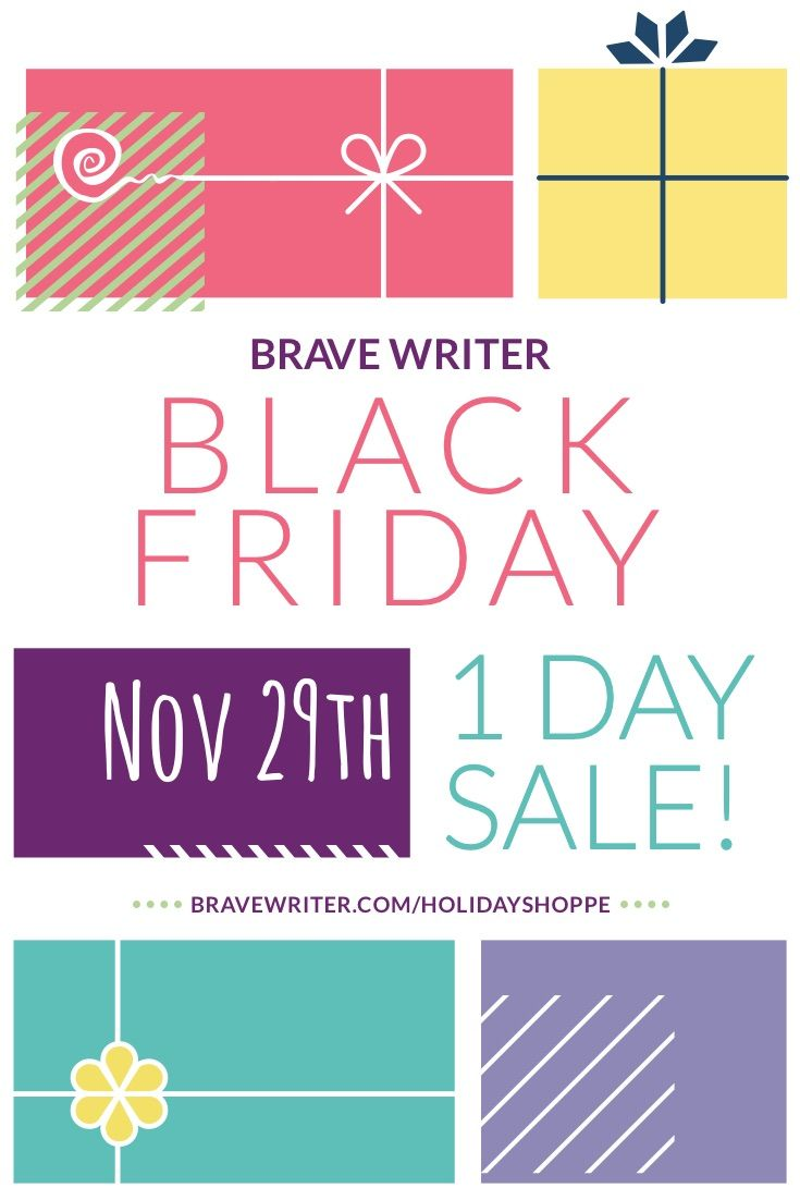 Heads Up We Re Celebrating Black Friday Not Cyber Monday This Year With 2020 Comes Our 20th Year In Business As Brave Writ Brave Writer Black Friday Writer