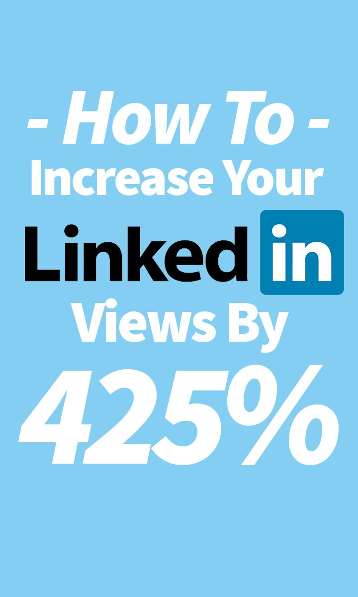 496 best social media linkedin images on pinterest social media how to increase your linkedin profile views by 425 malvernweather Images