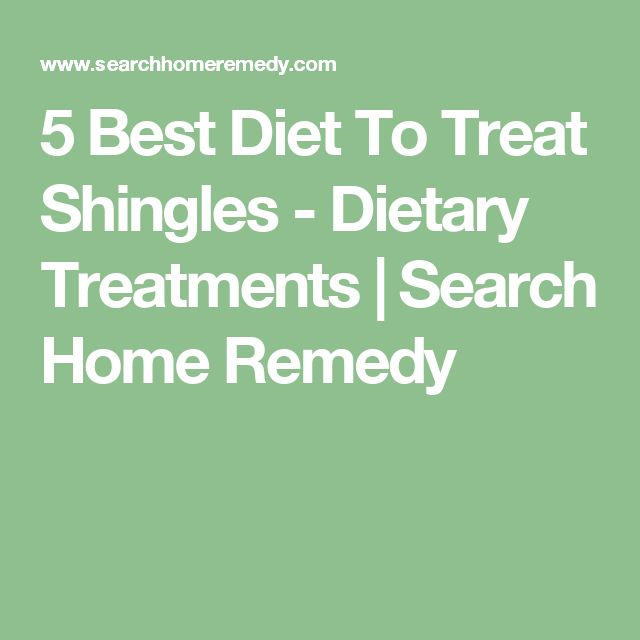 5 Best Diet To Treat Shingles - Dietary Treatments | Search Home Remedy