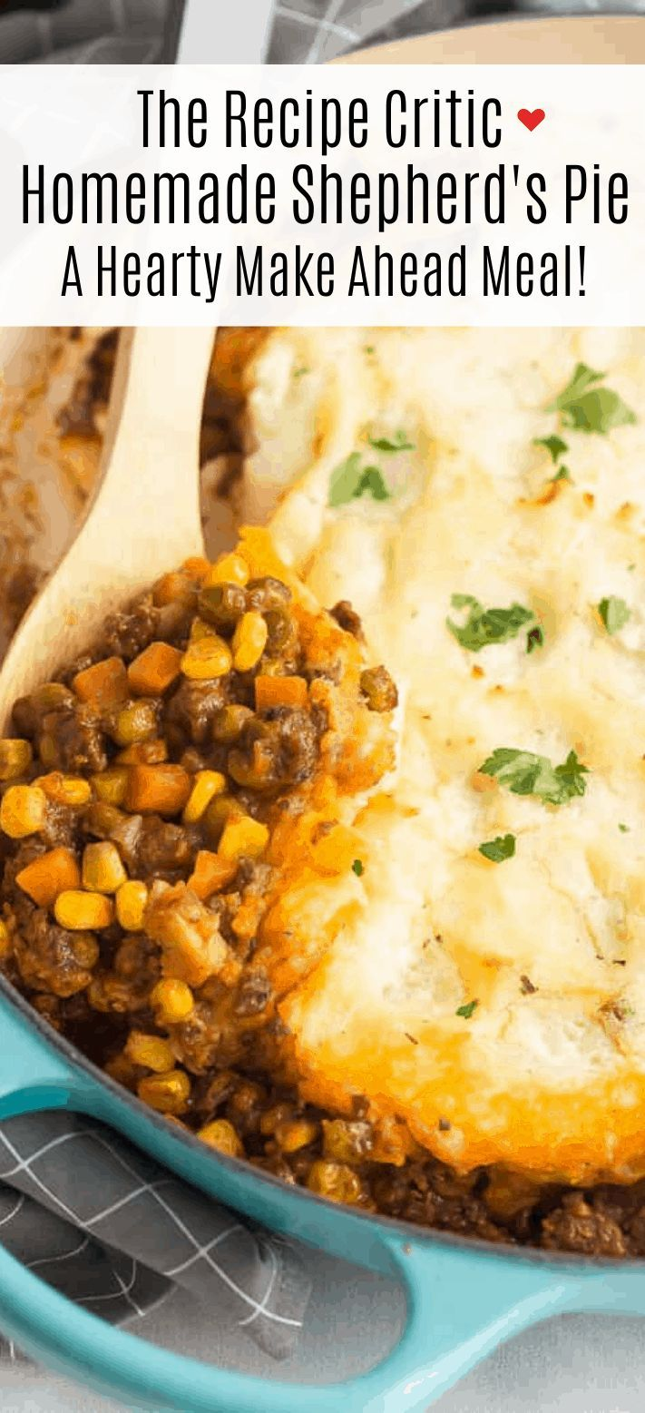 The Best Homemade Shepherd S Pie Recipe The Recipe Critic In 2020 Recipes Beef Recipes Shepherds Pie