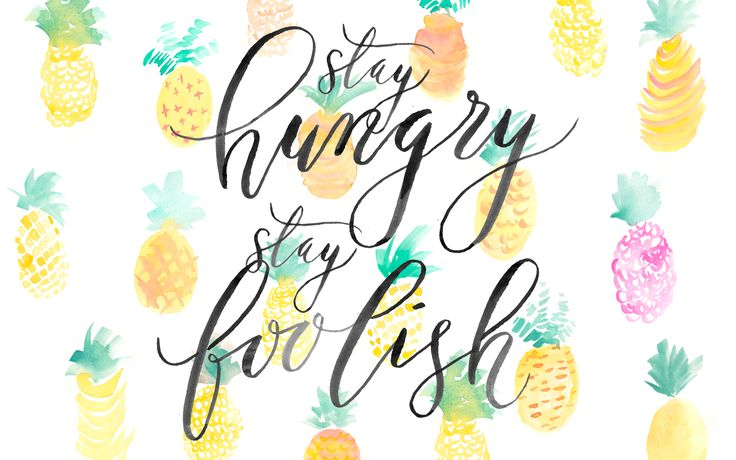Watercolour Pineapples Stay Hungry Foolish Desktop Wallpaper Background