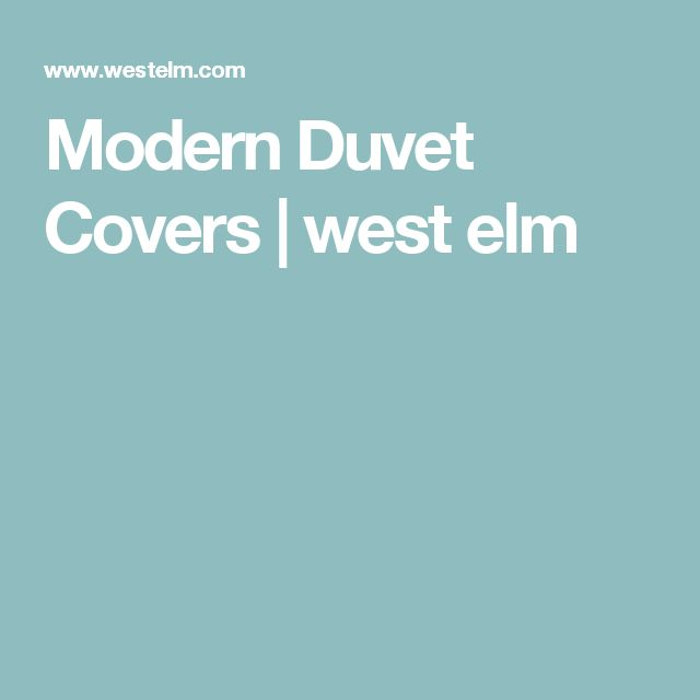 Modern Duvet Covers | west elm