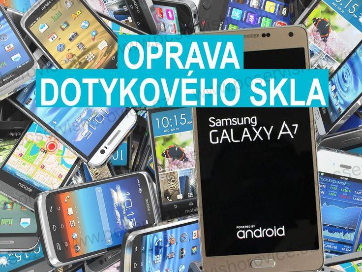 Rozbilo se Vám dotykové sklo Samsungu A7? Pro Váš telefon si dojedeme - opravíme - a zpět doručíme k Vám.