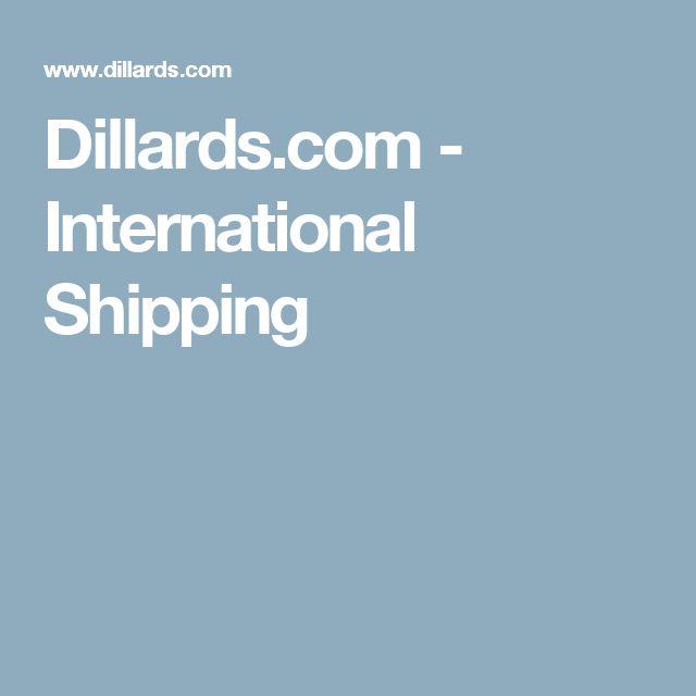 Dillards.com - International Shipping