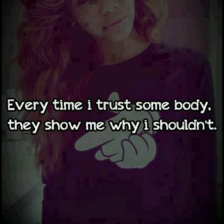 Quotes About Having Trust Issues. QuotesGram
