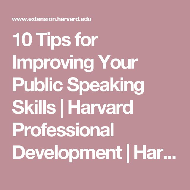 10 Tips for Improving Your Public Speaking Skills | Harvard Professional Development | Harvard DCE