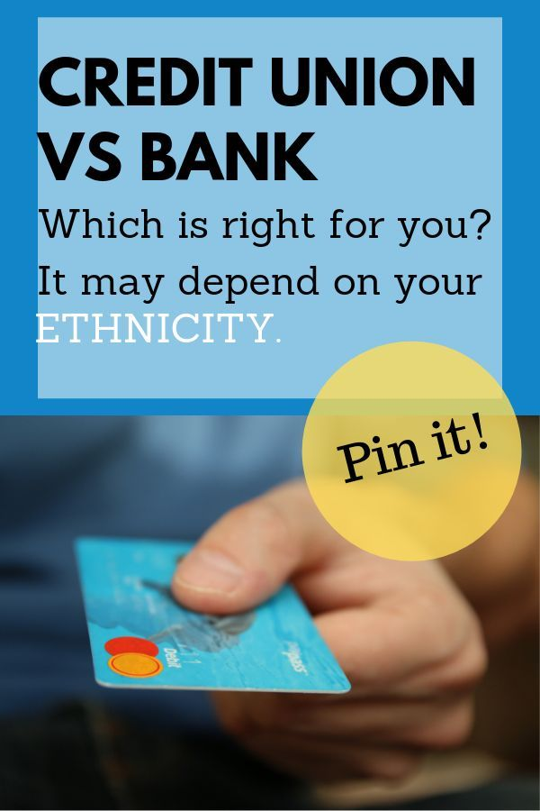 Credit Union Vs Bank Which Is Right For You Credit Unions Vs