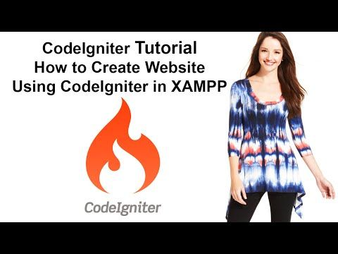 CodeIgniter Tutorial: How to Create Website Using CodeIgniter in XAMPP - YouTube