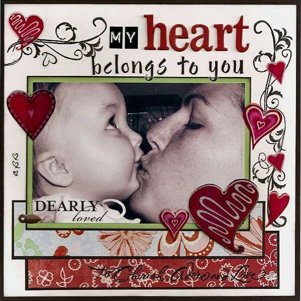 My heart belongs to you layout idea