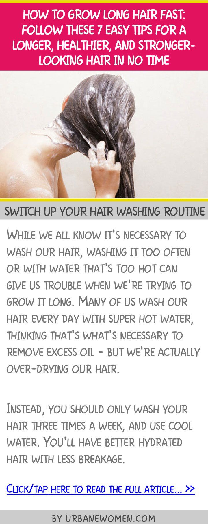 How to grow long hair fast: Follow these 7 easy tips for a longer, healthier & stronger-looking hair in no time! - Switch up your hair washing routine