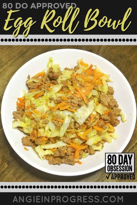 Egg Roll Bowl Fix Approved 21 Day Fix Meals 21 Day Fix Breakfast Eggroll In A Bowl