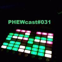 PHEWcast#031 de Dj Phew na SoundCloud
