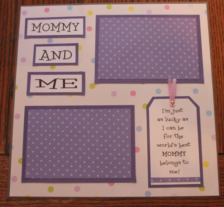 1 Premade, handmade, 12 X 12 MOMMY AND ME scrapbook page (BABY)