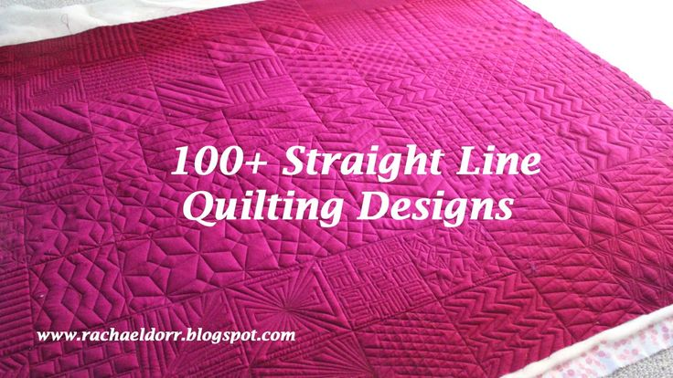 Rachael Dorr: April Lesson (& Giveaway) 100+ Straight Line Quilting Designs