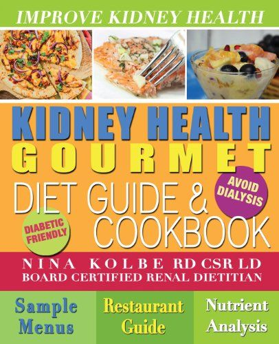 Kidney Health Gourmet Diet Guide & Cookbook by Nina Kolbe http://www.amazon.com/dp/0615234380/ref=cm_sw_r_pi_dp_DTXqub1PEG597