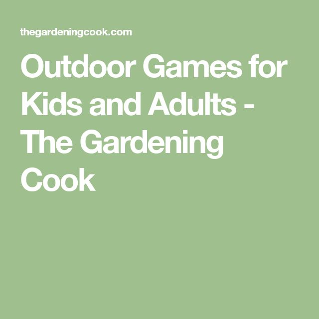 Outdoor Games For Kids And Adults