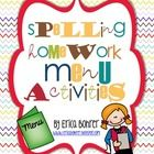 This download is for everything you need to assign a spelling homework menu for 10 spelling words a week.  *Do not purchase this packet if you have...
