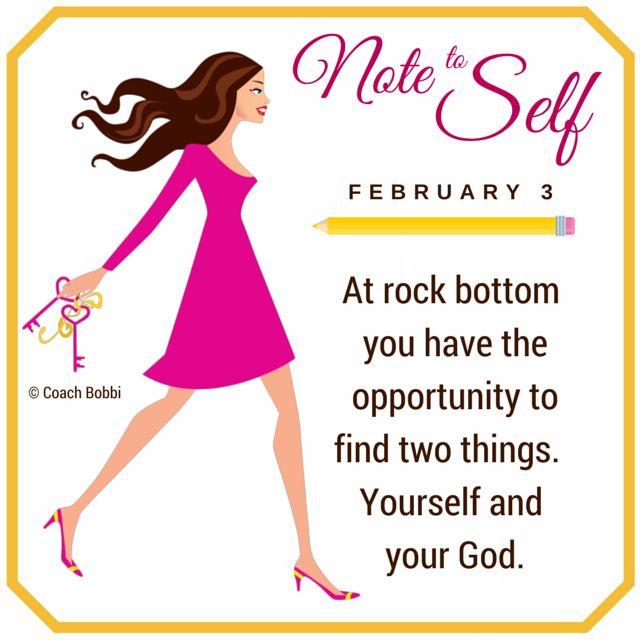 www.askcoachbobbi.com #notetoself #rockbottom #you #God #faith #strength #courage