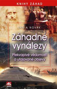 Záhadné vynálezy - Vědomosti a utajované objevy #alpress #knihy #tajemno #záhady #vynálezy #objevy