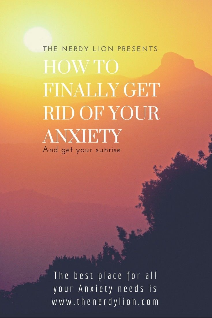 Find out how to get rid of your generalized anxiety disorder and keep it away for good. Get rid of anxiety without the use of medication. Use mindfulness and positivity and more of the tips and tricks I have implemented here in my blog. I have spent years helping others with anxiety and banishing my own. Visit my site for more. #anxiety #mindfulmonday #sunrise #agoraphobia #depression #stressrelief #relief