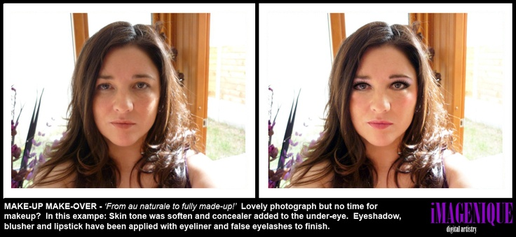 MAKE-UP MAKE-OVER - 'From au naturale to fully made-up!'  Lovely photograph but no time for  makeup?  In this exampe: Skin tone was soften and concealer added to the under-eye.  Eyeshadow,  blusher and lipstick have been applied with eyeliner and false eyelashes to finish