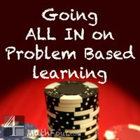 Problem Based Learning - A Terrifying Journey http://mathfour.com/problem-based-learning/problem-based-learning-a-terrifying-journey