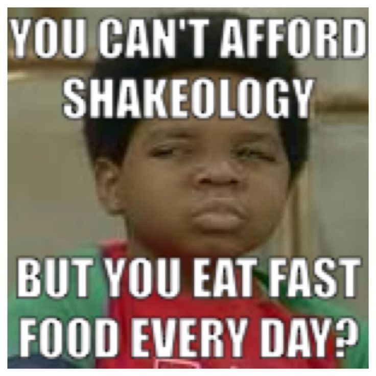 Shakeology costs $4 a serving- cheaper and a million times better for you than ANY fast food meal you could even think of buying