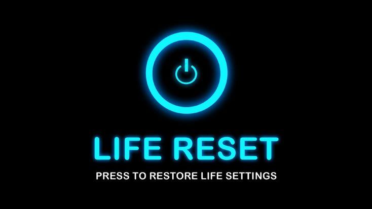 If Life Had A Reset Button