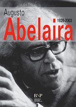 Augusto José de Freitas Abelaira (Coimbra[ , 18 de Março de 1926 - Lisboa, 4 de Julho de 2003) foi um professor, romancista, dramaturgo, tradutor e jornalista português . A sua obra foi influenciada pela estética neo-realista que une os romances histórico-materialistas e os romances psicológicos.