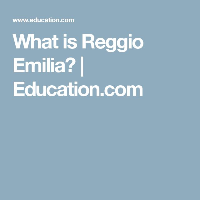 What is Reggio Emilia? | Education.com