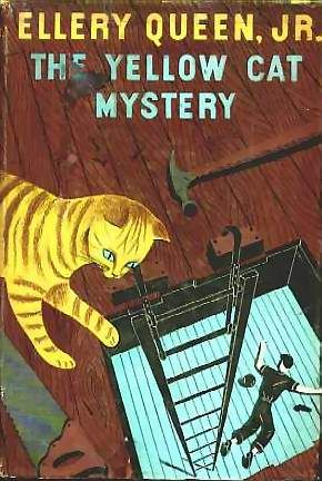 """The Yellow Cat Mystery"" (Ellery Queen Jr. Mystery Stories No. 7), written by Samuel McCoy; published in 1952 by Little, Brown and Company."