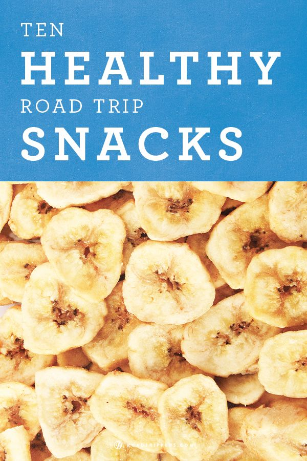 Stay healthy while on the road with this snacks!