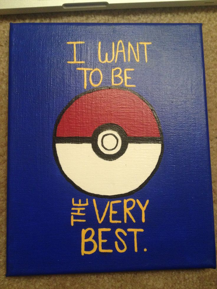 Just a motivational Pokemon canvas.