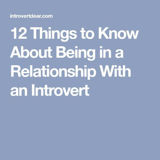 12 Things to Know About Being in a Relationship With an Introvert