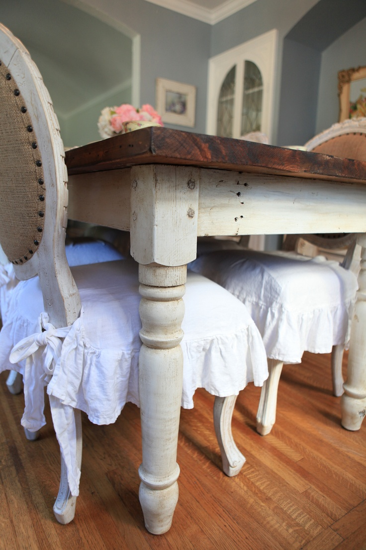 247 best images about slipcovers on pinterest chair for Rustic shabby chic dining table
