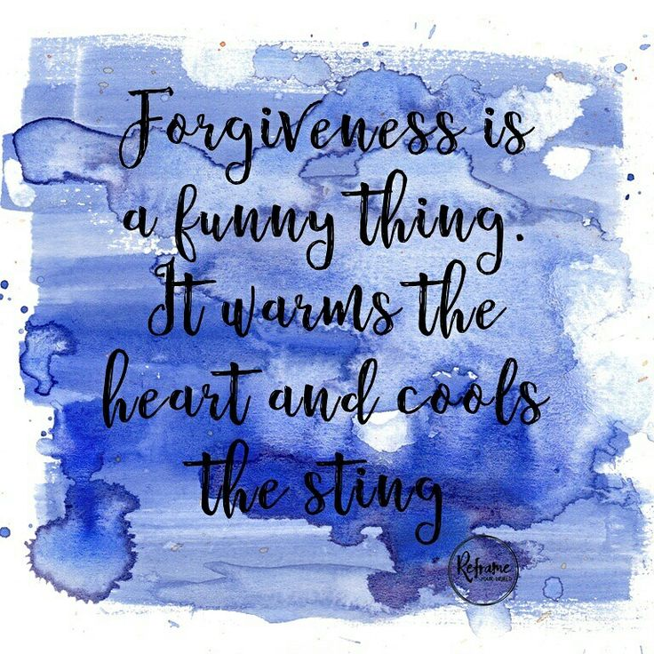 Forgiveness is a funny thing.....