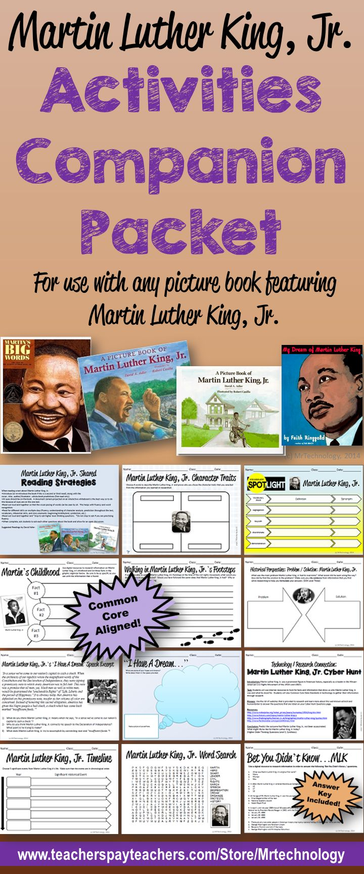 Martin Luther King, Jr. Activities Companion Bundle can be used with any read aloud or picture book and with multiple grade levels.   This 23-page Common Core-Aligned packet includes: •	Martin Luther King, Jr. Character Traits Graphic Organizer •	Martin Luther King, Jr. Vocabulary Spotlight •	Then & Now Venn Diagram Graphic Organizer •	Martin Luther King, Jr.'s Childhood Graphic Organizer (Research) ...and much more!