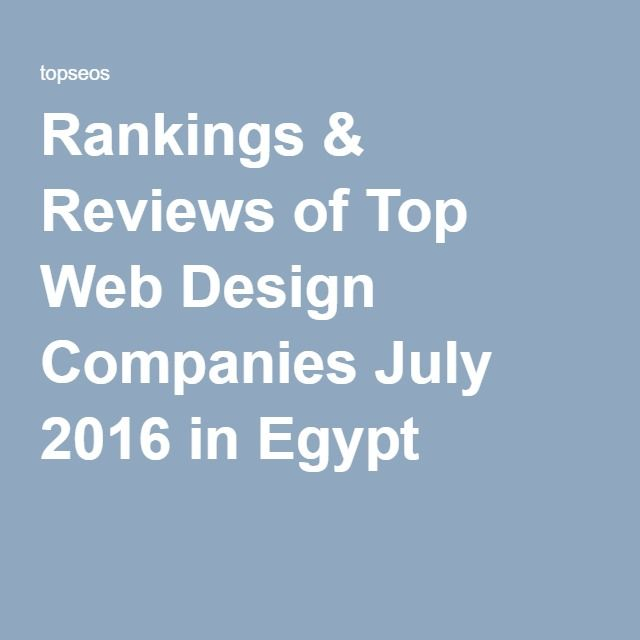 Rankings & Reviews of Top Web Design Companies July 2016 in Egypt