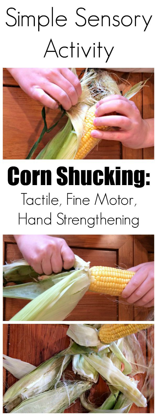 Corn Sensory Table: A Simple (but Complex) Sensory Activity: Fine Motor, Tactile & Hand Strengthening