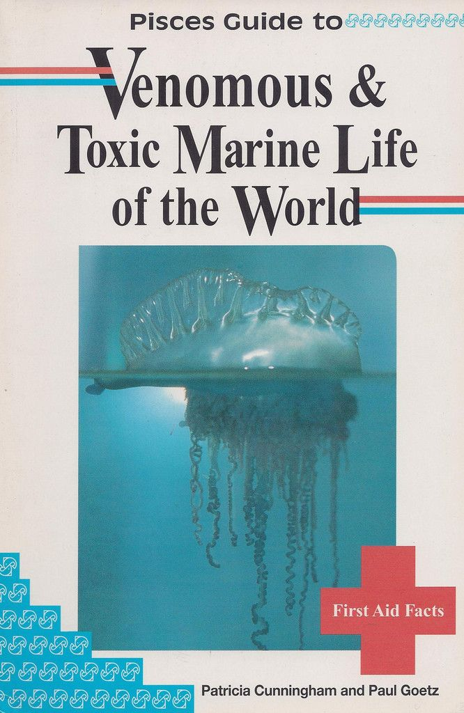 Pisces Guide To Venomous Toxic Marine Life Of The World