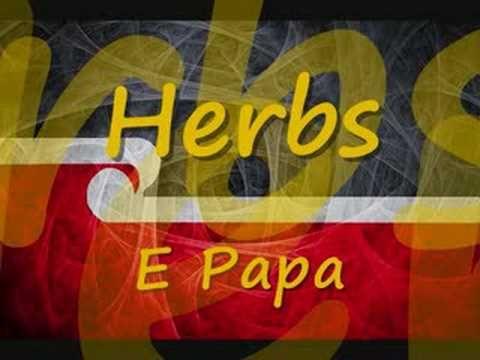 Herbs-E Papa - YouTube