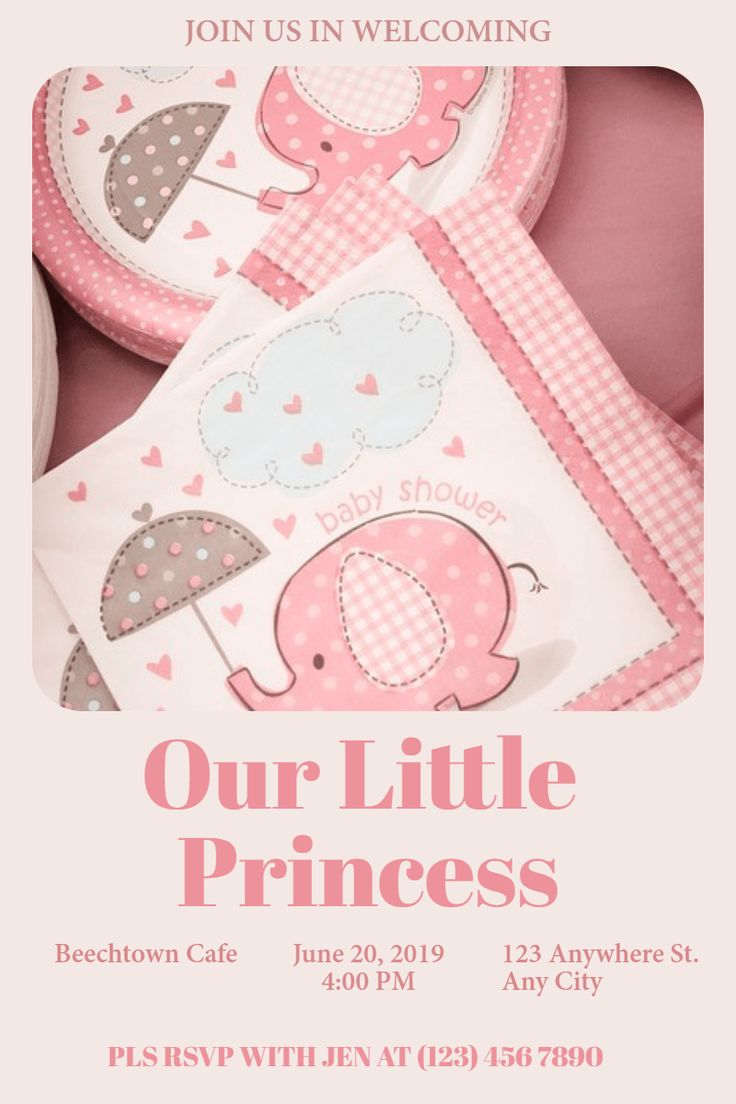Make your own photo about JOIN US IN WELCOMING Our Little Princess Beechtown Cafe June 20 2019 4 00 PM 123 Anywhere ... on PixTeller