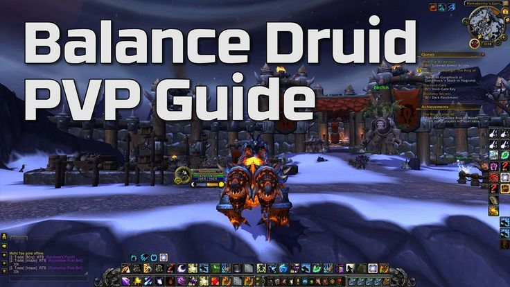 World of Warcraft Balance Druid PVP Guide | Hotted89