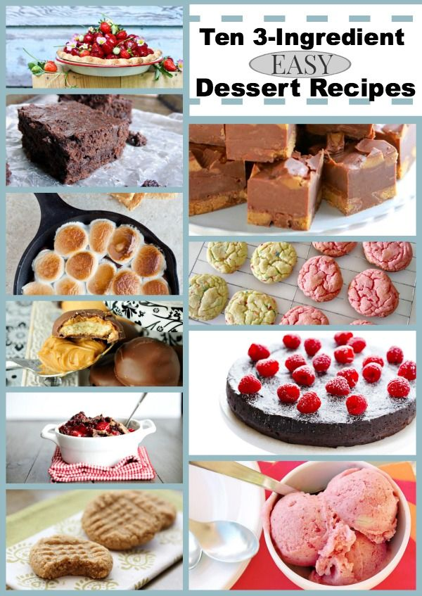 10 Delectable Three Ingredient Dessert Recipes Desserts Desserts