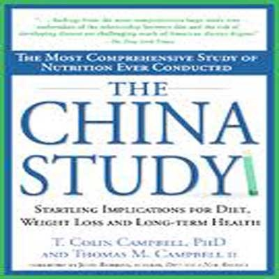 The China Study Myth - The Weston A. Price Foundation