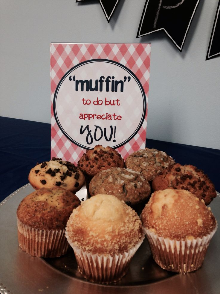 Muffin teacher gifts. Teacher appreciation gifts. Muffin to do but appreciate you.