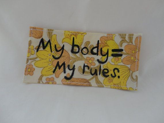 Beautiful hand-painted My body= My rules. patch in a yellow 70s style fabric. Declare your beliefs of consent and bodily autonomy proudly!    Looks