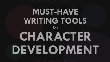 Must-Have Writing Tools for Character Development