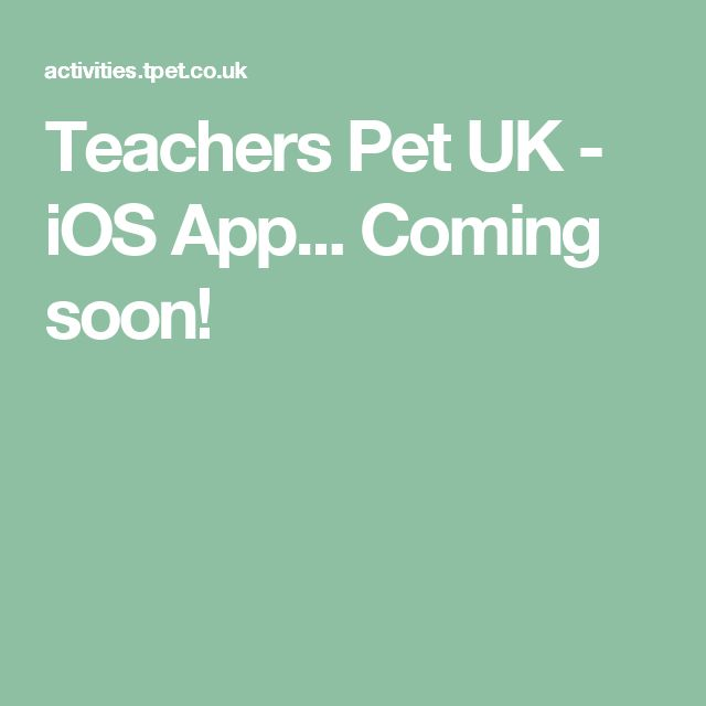 Teachers Pet UK - iOS App... Coming soon!
